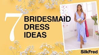Bridesmaid Dress Ideas | How To Choose Bridesmaid Dresses | Best Bridesmaid Dresses 2019