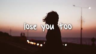 Shy Martin   Lose You Too  Lyrics