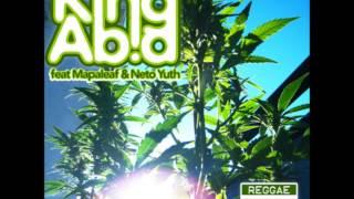 Neto Yuth, Mapaleaf & King Abid   Plante Ton Herbe