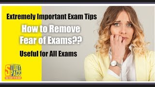 Overcome fear of exams , Examphobia | For ALL Exams | UPSC ,SSC , IITJEE ,NEET ,12th ,10th