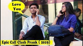 Epic - Call Clash Prank   Prank In India   The Crazy Sumit