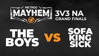 THE GRAND FINALS -  The Boys VS Sofa King Sick- [3v3] Method Mayhem Finals - NA