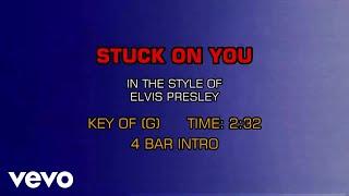 Elvis Presley - Stuck On You (Karaoke)