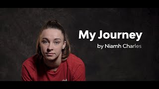 My Journey, by Niamh Charles | 'You'll give me stick, I'll show you what I can do on the pitch'