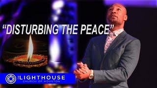 Disturbing The Peace   THE SHIFT SERIES   Pastor Keion Henderson