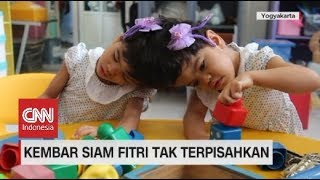 Kembar Siam Fitri Tak Terpisahkan