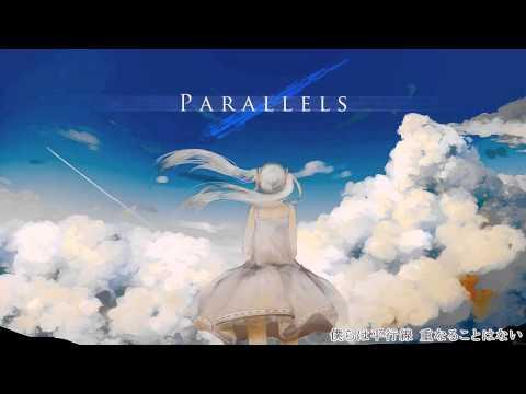 【初音ミク - Hatsune Miku Append】Parallels【Original】