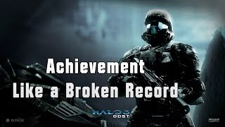 Like a Broken Record | Achievement | Halo 3 ODST | Xbox one