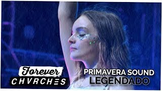 CHVRCHES - Forever (Primavera Sound) | LEGENDADO