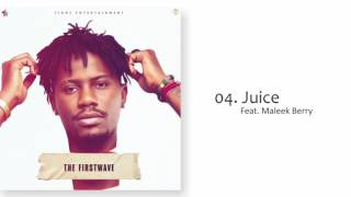 YCEE   JUICE FT MALEEK BERRY (THE FIRST WAVE EP)
