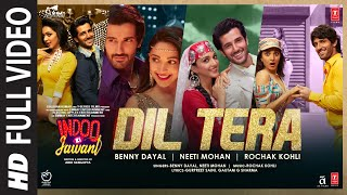 Dil Tera Song Lyrics in English – Indoo Ki Jawani