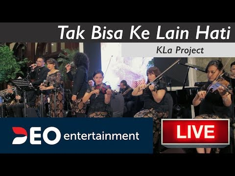 Tak Bisa Ke Lain Hati - KLa Project | Cover By Deo Wedding Entertainment Orchestra - Deo Entertainment Indonesia