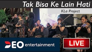 Tak Bisa Ke Lain Hati - KLa Project | Cover By Deo Wedding Entertainment Orchestra