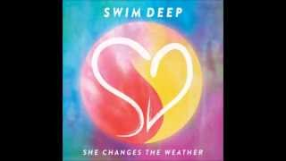 She Changes The Weather [reversed] - Swim Deep