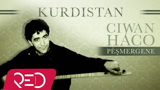 Ciwan Haco   Kurdistan【Remastered】 (Official Audio)