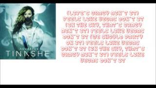 Tinashe - Feels Like Vegas (lyrics)
