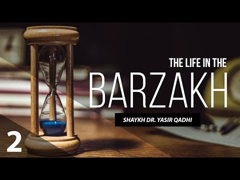 The Life in The Barzakh - Transitions of The Soul
