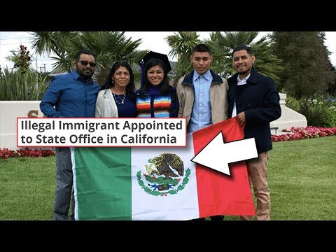 California Appoints Illegal Immigrant To Statewide Office, Will Be Funded by Taxpayer (REACTION)