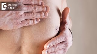 When to worry about Breast Lumps in Men? - Dr. Nanda Rajaneesh