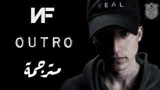 NF   Outro | مترجمة للعربية
