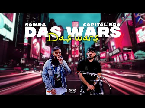 SAMRA ft. CAPITAL BRA - DAS WARS