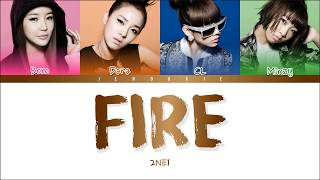 2NE1 - FIRE (Color Coded Lyrics Han|Rom|Eng)