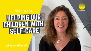helping our children with self-care