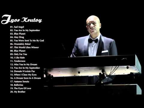 Igor Krutoy Greatest Hits | The Best Of Igor Krutoy | Best Instrument Music Mp3