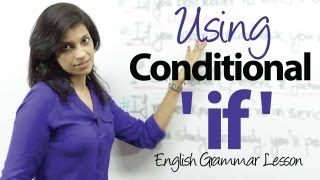 Using The Conditional -'IF' - English Grammar lesson