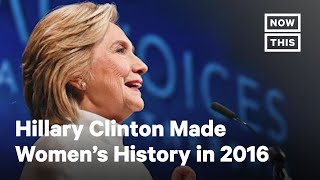 Women's History: Hillary Clinton Won the Popular Vote   NowThis
