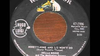 Della Resse   Ninety Nine & a Half Won't Do