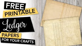 Free Printable Ledger Papers For Albums, Journals And Other Paper Crafts | FREEBIE