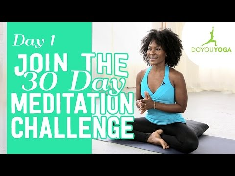 Getting Started With Meditation | Day 1 | 30 Day Meditation Challenge