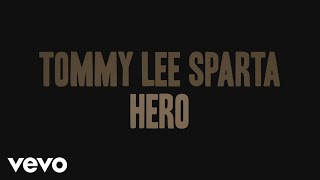 Tommy Lee Sparta - Hero Official Lyric Video