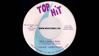Chuck Armstrong - I'm A Lonely Man [Top Hit] 1974 Soul Blues 45