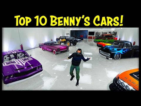 "TOP 10 ""BENNY'S CUSTOMS"" CARS IN GTA ONLINE!"