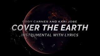Kari Jobe And Cody Carnes Cover The Earth Instrumental Track With Lyrics