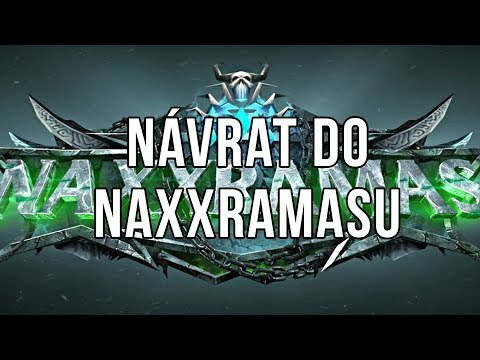 Návrat do Naxxramasu 2018