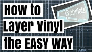 How to Layer 2 Color Vinyl without Registration Marks! The Easy Way!