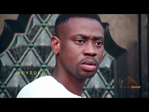 Beyioku Part 2 - Yoruba Latest 2019 Movie