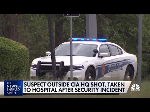 Suspect outside CIA headquarters shot, taken to hospital after security incident