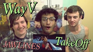 WayV (威神V)   Take Off (无翼而飞) MV Reaction [KINGS OF JAWLINES]
