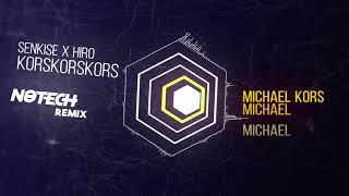 Senkise X Hiro   Korskorskors (NoTech Remix)