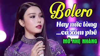 Mở Nhẹ Nhàng LK Nhạc Trữ Tình Bolero Cả Xóm Cùng PHÊ - LK Nhạc Vàng Bolero Xưa Hay Nức Lòng