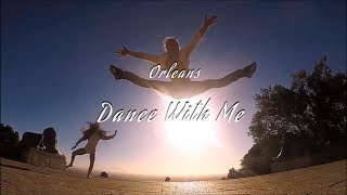 Orleans - Dance With Me HD lyrics - YouTube