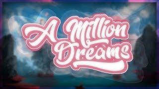 The Greatest Showman   A Million Dreams (Remix) ✘