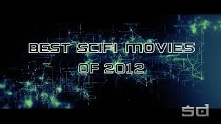 Best SciFi Movies Of 2012  Movies By Year