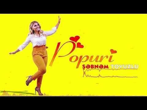 Sebnem Tovuzlu - Popuri (Yeni 2019)