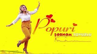 Sebnem Tovuzlu   Popuri (Yeni 2019)