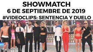 Showmatch   Programa 060919 | Sentencia, Duelo Y Eliminación De #VideoClip